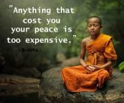Anything that costs you your peace is too