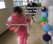 Forced to talk to relatives